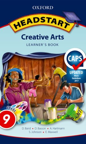Headstart Creative Arts Grade 9 Learner's Book