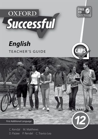 Oxford Successful English First Additional Language Grade 12 Teacher's Guide
