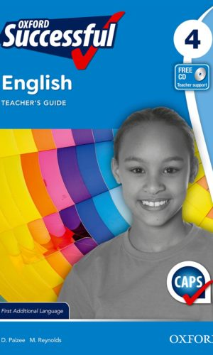 Oxford Successful English First Additional Language Grade 4 Teacher's Guide