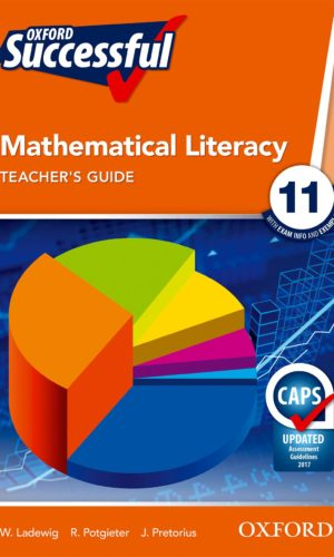 Oxford Successful Mathematical Literacy Grade 11 Teacher's Guide