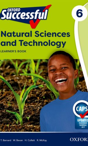 Oxford Successful Natural Science and Technology Grade 6 Learner's Book