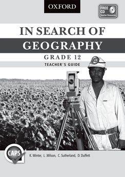 In Search of Geography Grade 12 Teacher's Guide
