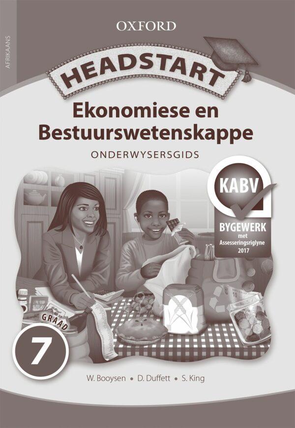 Headstart Ekonomiese & Bestuurswetenskappe Graad 7 Onderwysersgids