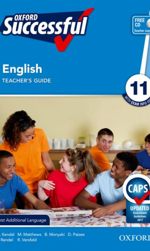 Oxford Successful English First Additional Language Grade 11 Teacher's Guide