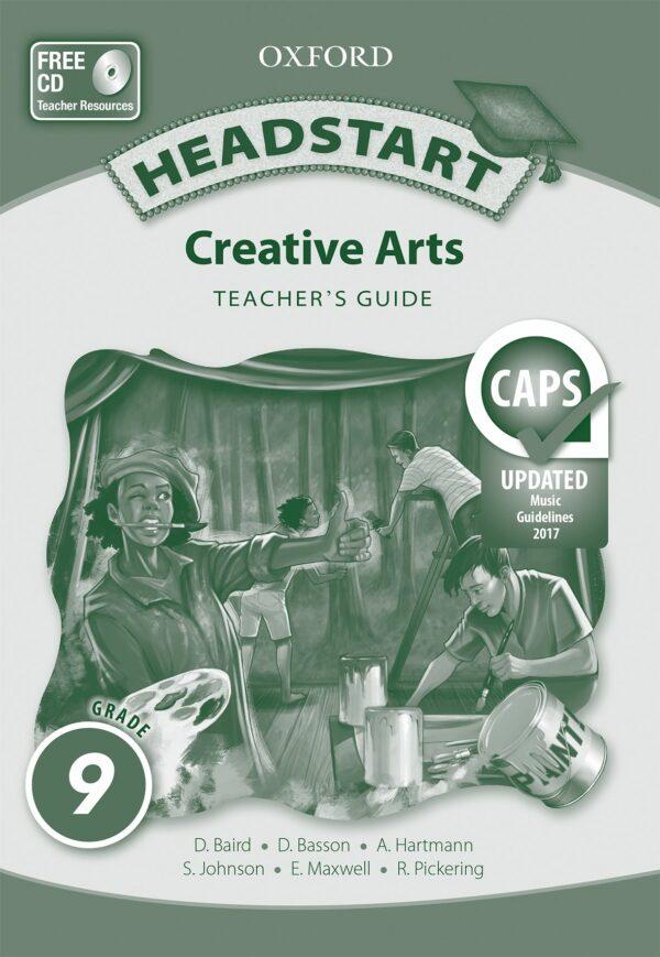 Headstart Creative Arts Grade 9 Teacher's Guide