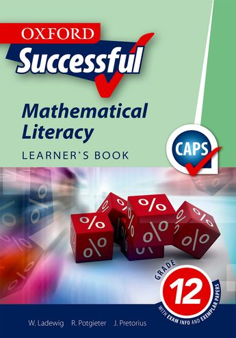 Oxford Successful Mathematical Literacy Grade 12 Learner's Book