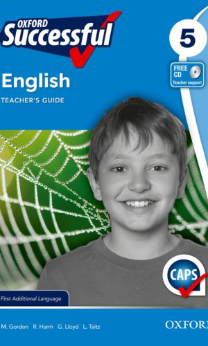 Oxford Successful English First Additional Language Grade 5 Teacher's Guide