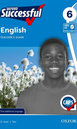 Oxford Successful English First Additional Language Grade 6 Teacher's Guide