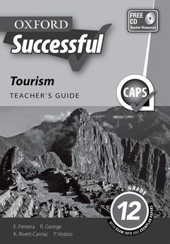 Oxford Successful Tourism Grade 12 Teacher's Guide