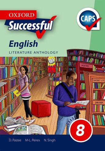 Oxford Successful English First Additional Language Grade 8 Literature Anthology