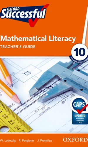 Oxford Successful Mathematical Literacy Grade 10 Teacher's Guide