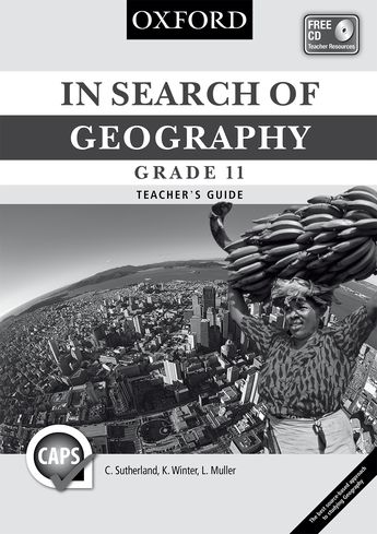 In Search of Geography Grade 11 Teacher's Guide