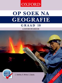 Op Soek na Geografie Graad 10 Leerdersboek