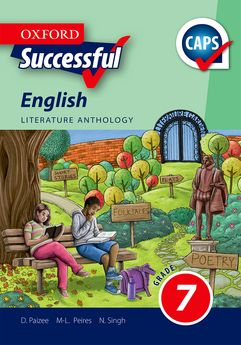 Oxford Successful English First Additional Language Grade 7 Literature Anthology