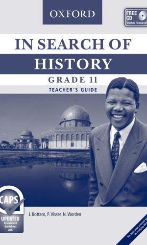 In Search of History Grade 11 Teacher's Guide