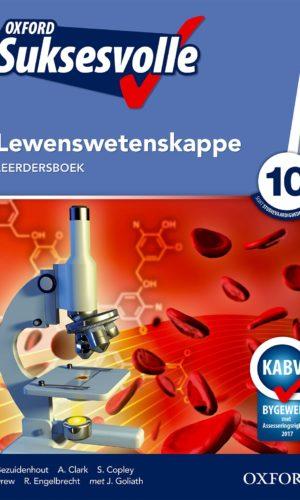 Oxford Suksesvolle Lewenswetenskappe Graad 10 Leerdersboek