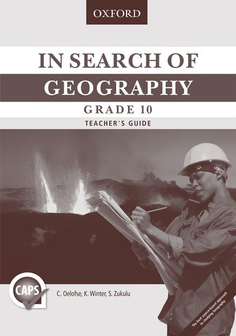 In Search of Geography Grade 10 Teacher's Guide