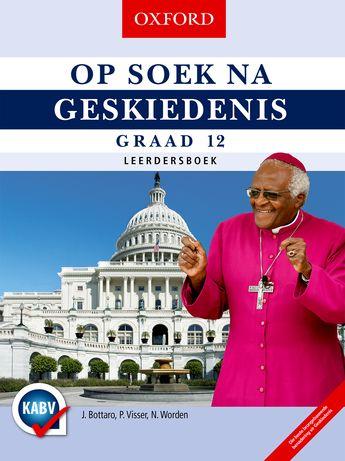 Op Soek na Geskiedenis Graad 12 Leerdersboek