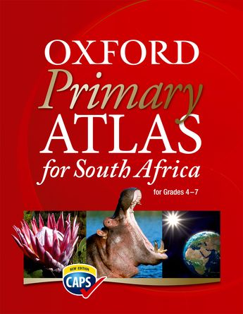 Oxford Primary Atlas for South Africa (Revised) CAPS