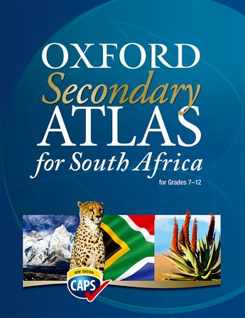 Oxford Secondary Atlas for South Africa (Revised) CAPS