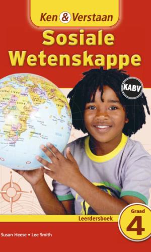 Ken & Verstaan Sosiale Wetenskappe Leerdersboek Graad 4