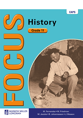 Focus History Grade 11 Learner's Book (CAPS)