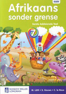 Afrikaans Sonder Grense Afrikaans EAT Graad 7 Leerderboek (NKABV)