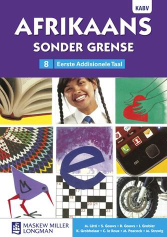 Afrikaans Sonder Grense Afrikaans EAT Graad 8 Leerderboek (NKABV)