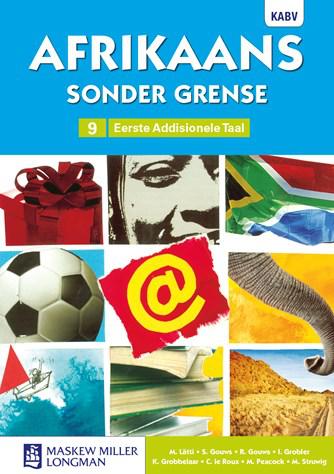 Afrikaans Sonder Grense Afrikaans EAT Graad 9 Leerderboek (NKABV)