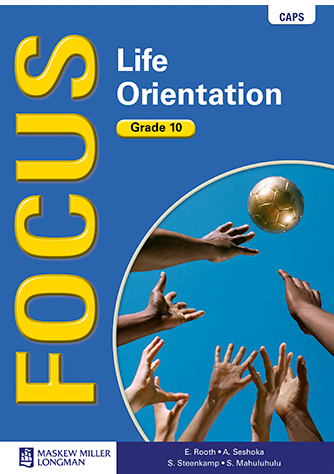 Focus Life Orientation Grade 10 Learner's Book (CAPS)