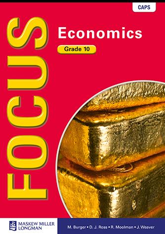 Focus Economics Grade 10 Learner's Book (CAPS)