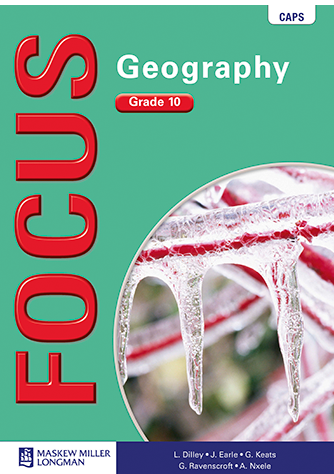 Focus Geography Grade 10 Learner's Book (CAPS)