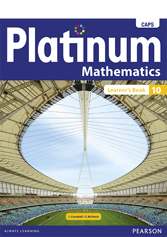 Platinum Mathematics Grade 10 Learner's Book (CAPS)