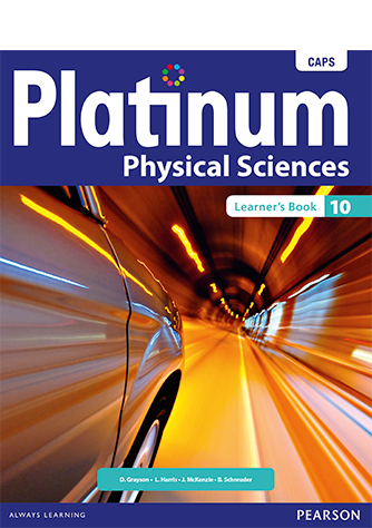 Platinum Physical Sciencess Grade 10 Learner's Book (CAPS)