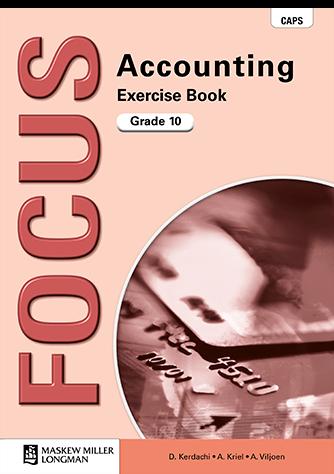 Focus Accounting Grade 10 Workbook (CAPS)