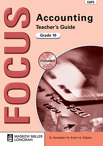 Focus Accounting Grade 10 Teacher's Guide with Key (CAPS)