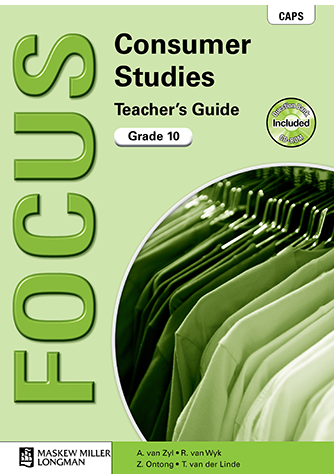 Focus Consumer Studies Grade 10 Teacher's Guide (CAPS)
