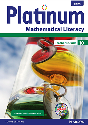 Platinum Mathematical Literacy Grade 10 Teacher's Guide (CAPS)