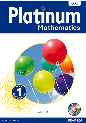 Platinum Mathematics Grade 1 Teacher's Guide (CAPS)