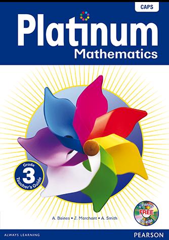 Platinum Mathematics Grade 3 Teacher's Guide (CAPS)