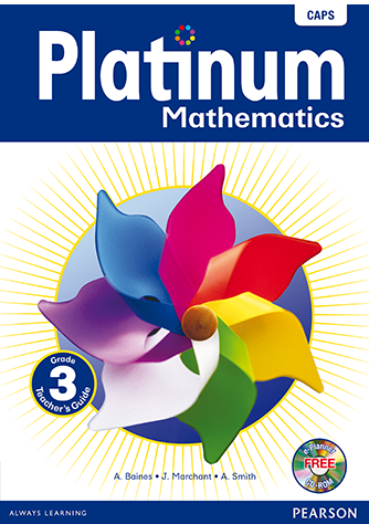 Platinum Mathematics Grade 3 Teacher's Guide (CAPS)
