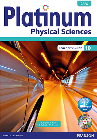 Platinum Physical Sciencess Grade 10 Teacher's Guide (CAPS)