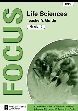 Focus Life Sciences Grade 10 Teacher's Guide (CAPS)