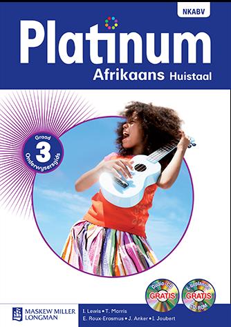Platinum Afrikaans Huistaal Graad 3 Onderwysersgids (NKABV)