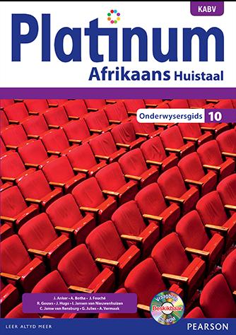 Platinum Afrikaans Huistaal Graad 10 Onderwysersgids (NKABV)