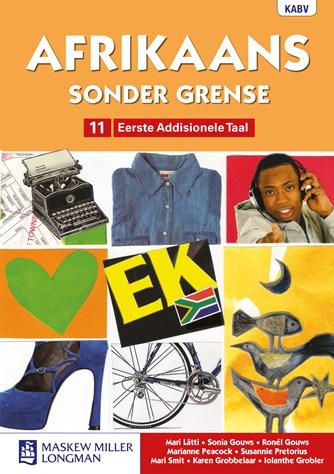 Afrikaans Sonder Grense Eerste Addisionele Taal Graad 11 Leerderboek (NKABV)