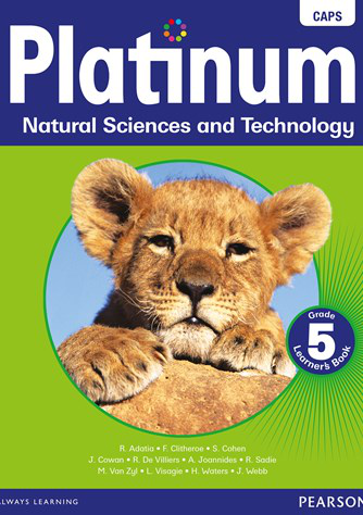 Platinum Natural Science and Technology Grade 5 Learner's Book (CAPS)