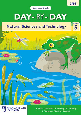 Day-by-Day Natural Science and Technology Grade 5 Learner's Book (CAPS)