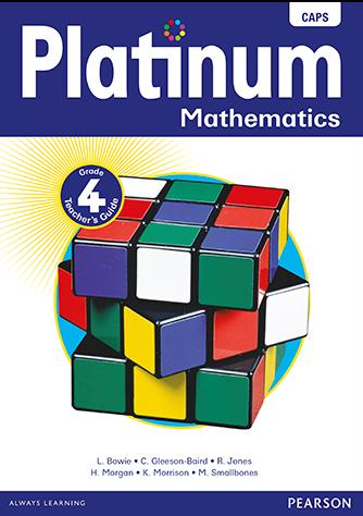 Platinum Mathematics Grade 4 Teacher's Guide (CAPS)