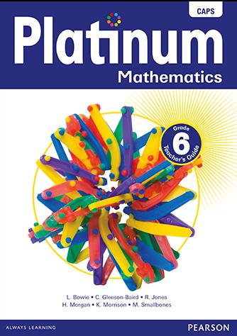 Platinum Mathematics Grade 6 Teacher's Guide (CAPS)